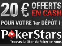 PokerStars vous offre 20 Euro en cash pour votre 1er Dépôt