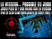 Barrière Poker vous propose aujourd'hui une Mission iPad