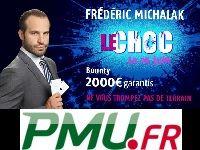 PMU Poker : Bounty Frédéric Michalak avec 2000 Euro garantis