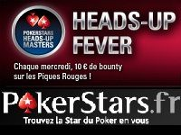 PokerStars : ce soir, Heads-Up Fever contre le Team Pro