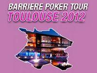 Barrière Poker vous invite au BPT Toulouse 2012