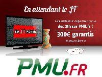 PMU Poker : 300 Euro en attendant le JT Poker ?