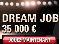PokerStars vous offre un contrat Dream Job à 35 000 Euro