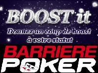 Barrière Poker booste votre Statut jusqu'au 28 Février 2013