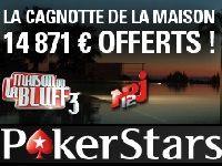 PokerStars : gagnez la Cagnotte de 14 871 Euro de La Maison du Bluff