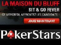 PokerStars : Sit & Go Fever avec La Maison du Bluff 3