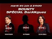 Barrière Poker : ce soir, Bounty avec BarAkguez et Estelle Denis