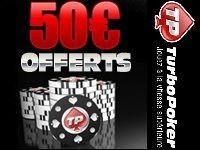 Turbo Poker : 50 Euro offerts jusqu'au 30 Juin